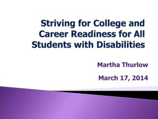 Striving for College and Career Readiness for All Students with Disabilities