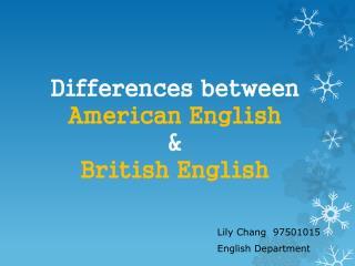 Differences between American English & British English