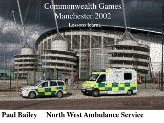 Paul Bailey     North West Ambulance Service