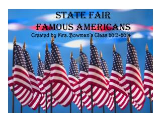 State Fair Famous Americans