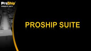 ProShip Suite