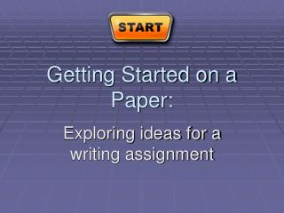 Getting Started on a Paper: