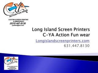 Long Island Screen Printers, CYA Action FunWear