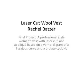 Laser Cut Wool Vest Rachel Batzer