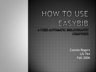 How to use  easybib A free automatic bibliography composer