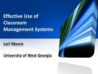 Effective Use of Classroom Management Systems