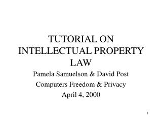 TUTORIAL ON INTELLECTUAL PROPERTY LAW