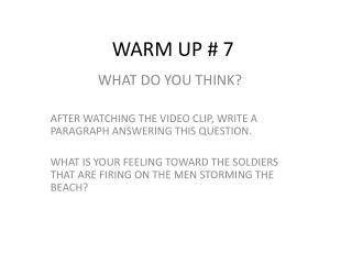WARM UP # 7