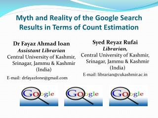 Myth and Reality of the Google Search Results in Terms of Count Estimation