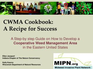 CWMA Cookbook:  A Recipe for Success