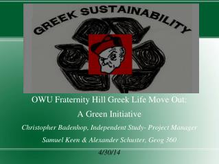 OWU Fraternity Hill Greek Life Move Out: A Green Initiative