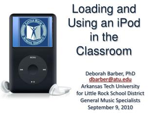 Loading and Using an iPod in the Classroom