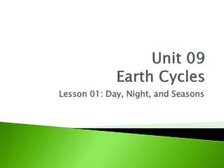 Unit 09 Earth Cycles
