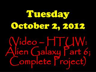 Tuesday October 2, 2012