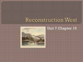 Reconstruction West