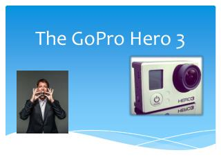 The GoPro Hero 3