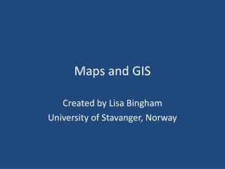 Maps  and GIS