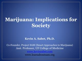 Marijuana : Implications for Society