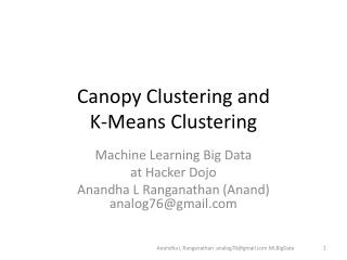 Canopy Clustering and  K-Means Clustering