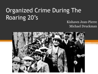 Organized Crime During The Roaring 20's