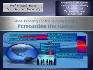 Global Economy  and the Shipping Industry:   Forecasting the Market