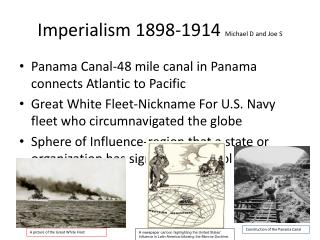 Imperialism 1898-1914  Michael D and Joe S