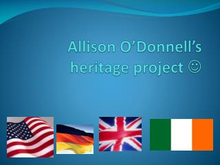 Allison O'Donnell's  heritage project  