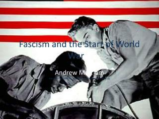 Fascism and the Start of World War II
