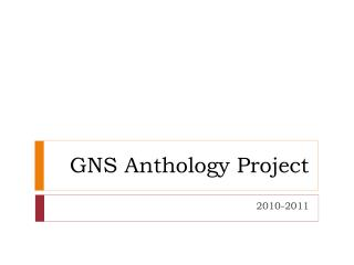 GNS Anthology Project