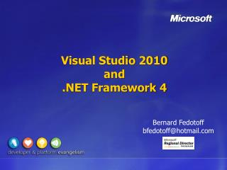 Visual Studio 2010 and .NET Framework 4