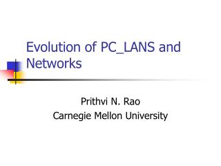 Evolution of PC_LANS and Networks