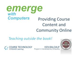 Providing  Course Content and Community Online