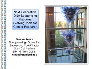 Next Generation  DNA Sequencing Platforms: Evolving Tools for  Cancer Research