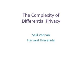 The Complexity of Differential Privacy