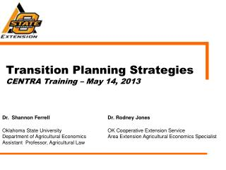 Transition Planning Strategies CENTRA Training – May 14, 2013