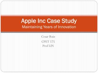 Apple Inc Case  Study Maintaining Years of Innovation
