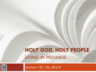 Holy God, Holy People Living in Holiness