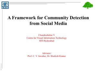 A Framework for Community Detection from Social Media