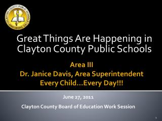 Great Things Are Happening in Clayton County Public Schools