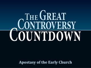 Apostasy of the Early Church