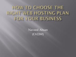 How To Choose The Right Web Hosting Plan For Your Business
