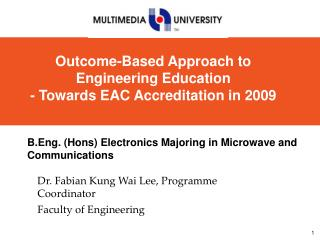 Dr. Fabian Kung Wai Lee, Programme Coordinator Faculty of Engineering