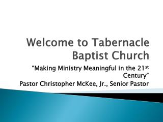 Welcome to Tabernacle Baptist Church