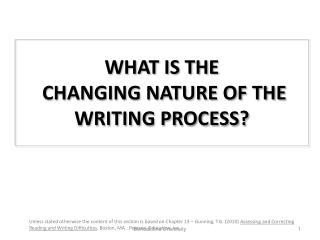 What is  the changing nature of the writing process?