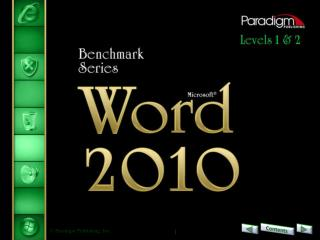 Word  2010 Level 1 Unit 1 Editing and Formatting Documents Chapter  1 Preparing Documents