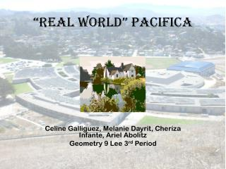 """""""Real World"""" Pacifica"""
