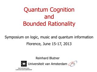 Quantum Cognition and Bounded Rationality