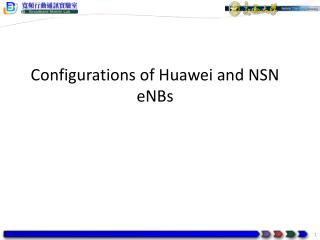 Configurations of Huawei and NSN eNBs