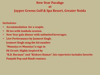 New  Year  Pacakge at  Jaypee Greens Golf & Spa Resort, Greater  Noida