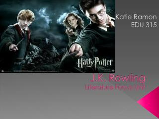 J.K. Rowling Literature Focus Unit